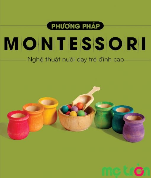 phuong-phap-montessori-nghe-thuat-nuoi-day-tre-dinh-cao_2.jpg (45 KB)